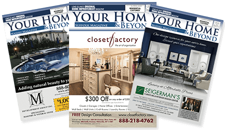 Your Home & Beyond Magazine on Long Island